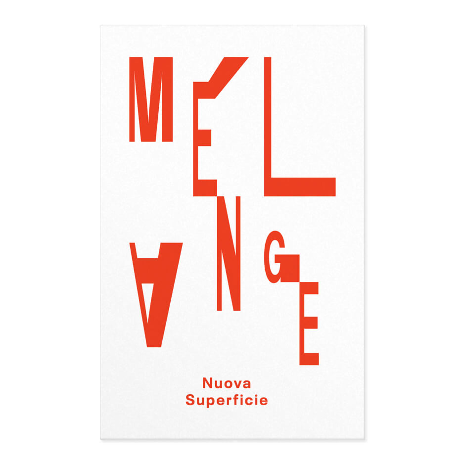Nuova Superficie (Giovanni Lami and Enrico Malatesta) — Mélange